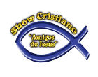 Show Cristiano Amigos de Jesús - Organización de eventos