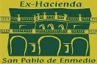 Exhacienda San Pablo de Enmedio - Organización de eventos
