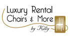 Luxury Rental Chairs & More - Sillas, mesas y muebles