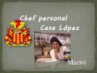 Chef Personal Casa López - Chef y cocina en domicilio