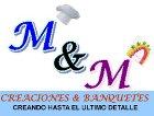 M&M Creaciones y Banquetes a Domicilio - Chef y cocina en domicilio